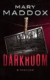 Darkroom: A Thriller (Kelly Durrell Book 1)
