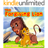 """Children's books : """"The Forgiving Lion"""",( Illustrated Picture Book for ages 2-8. Teaches your kid the value of forgiveness ) (Beginner readers) (Bedtime ... collection) (The Smart Lion Collection 1)"""