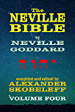 The Neville Bible - Volume 4 - 56 Lectures - KINDLE