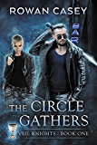 The Circle Gathers (Veil Knights Book 1)