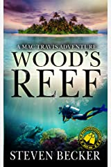 Wood's Reef: Action and Adventure in the Florida Keys (Mac Travis Adventures Book 1) Kindle Edition