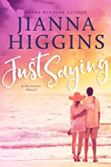 Just Saying: Melanie's Story (Sorrento Book 3) Kindle Edition