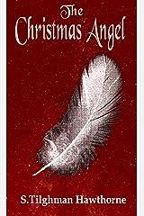 The Christmas Angel Kindle Edition