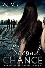 Second Chance: Paranormal, Tattoo, Supernatural, Coming of Age, Romance (The Chronicles of Kerrigan Sequel Book 3) Kindle Edition
