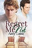 Regret Me Not