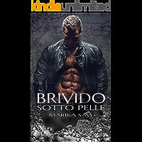 Brivido Sotto Pelle (Italian Edition)