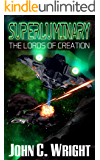 Superluminary: The Lords of Creation (English Edition)
