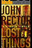 Lost Things: A Novella (Kindle Single)