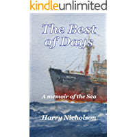 The Best of Days: A memoir of the sea