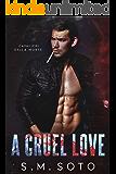 A Cruel Love: An Enemies-to-Lovers Dark Romance