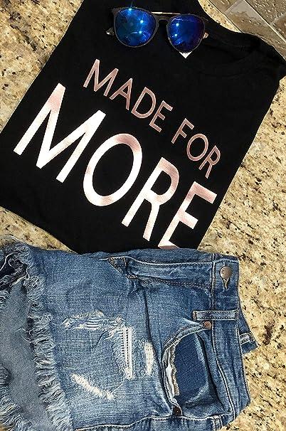 0b647961 silegend Made for More T Shirt | Amazon.com