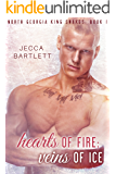 Hearts of Fire; Veins of Ice
