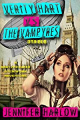 Verity Hart Vs The Vampyres Omnibus (A Hart/McQueen Steampunk Adventure Book 1) Kindle Edition
