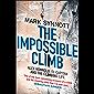 The Impossible Climb: Alex Honnold, El Capitan and the Climbing Life