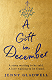 A Gift in December: An utterly romantic feel-good winter read (English Edition)