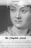 Jane Austen: The Complete Novels (Emma, Pride and Prejudice, Sense and Sensibility, Northanger Abbey, Mansfield Park, Persuasion, Lady Susan...) (English Edition)