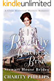 Beverly: The Butcher's Bride - A Clean Historical Western Romance (Stewart House Brides Book 2)