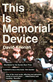 This Is Memorial Device: An Hallucinated Oral History of the Post-Punk Music Scene in Airdrie, Coatbridge and environs 1978–1986