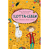 Mein Lotta-Leben (8). Kein Drama ohne Lama (German Edition)