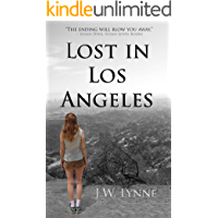 Lost in Los Angeles: A gripping and emotional story about loss, love, and a secret