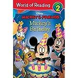 Mickey & Friends:  Mickey's Birthday: Level 2 (World of Reading (eBook))