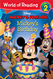 Mickey & Friends:  Mickey's Birthday: Level 2 (World of Reading (eBook)) (English Edition)