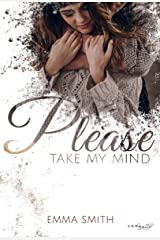 Please, take my mind (Please-Reihe 1) (German Edition) Kindle Edition