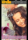 Say Yes: in Tucumcari (A Valentine Matchmaker novella Book 6)