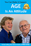 Age Is An Attitude