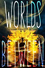 Worlds Between Kindle Edition