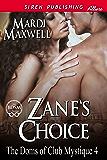 Zane's Choice [The Doms of Club Mystique 4] (Siren Publishing Allure)