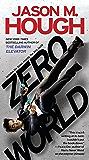 Zero World: A Novel