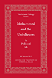 Mohammed and the Unbelievers (The Islamic Trilogy Book 1)