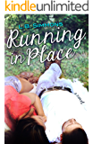 Running in Place (Mending Hearts Book 2)