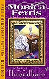 Threadbare (A Needlecraft Mystery Book 15)
