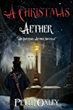A Christmas Aether: An Infernal Aether Novella (The Infernal Aether)