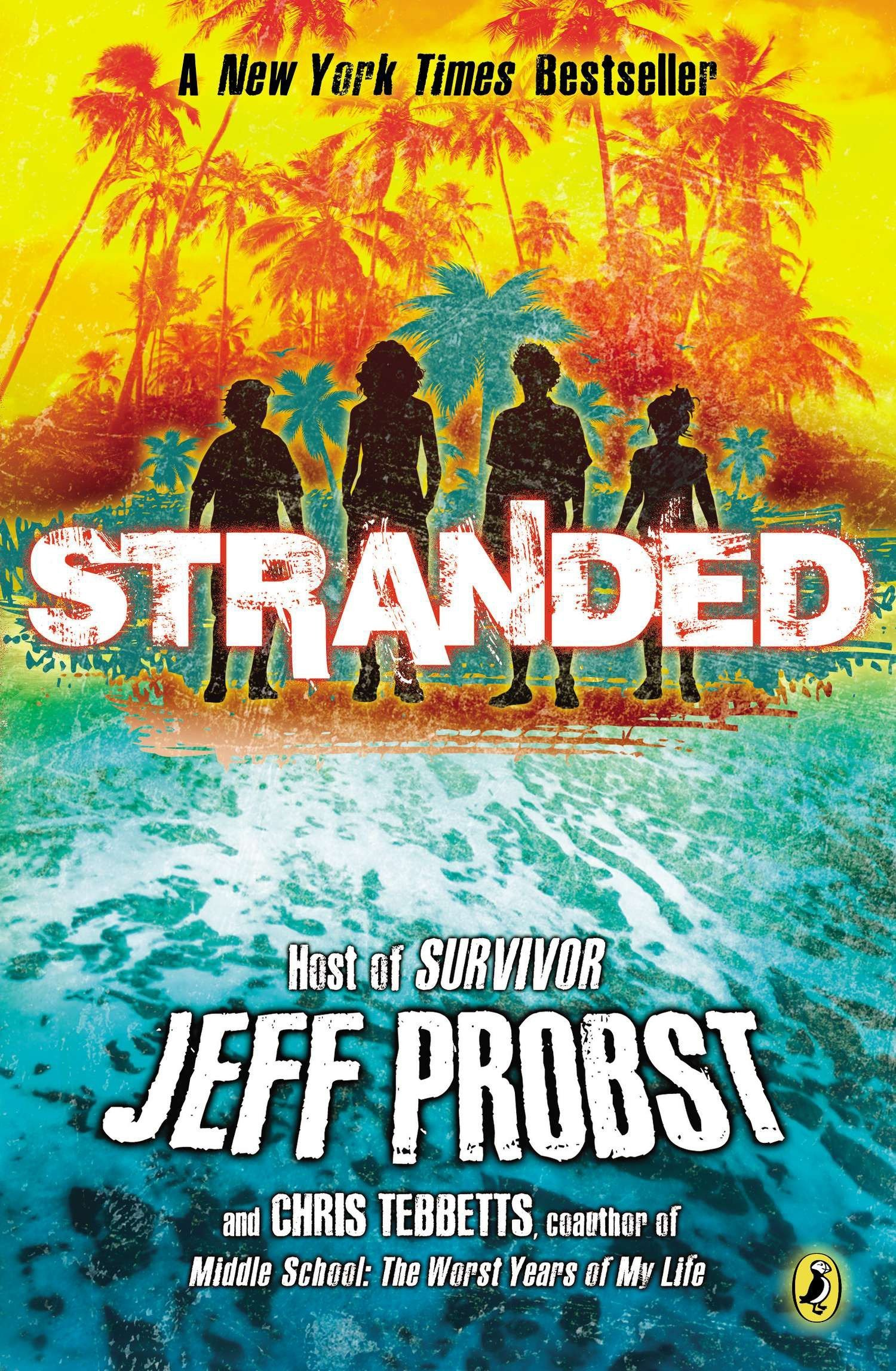 Stranded: Probst, Jeff, Chris Tebbetts: 9780545580632: Amazon.com: Books