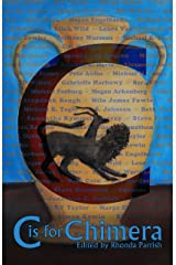 C is for Chimera (Alphabet Anthologies Book 3)