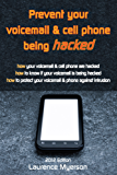 Prevent Your Voicemail & Cell Phone being Hacked (English Edition)