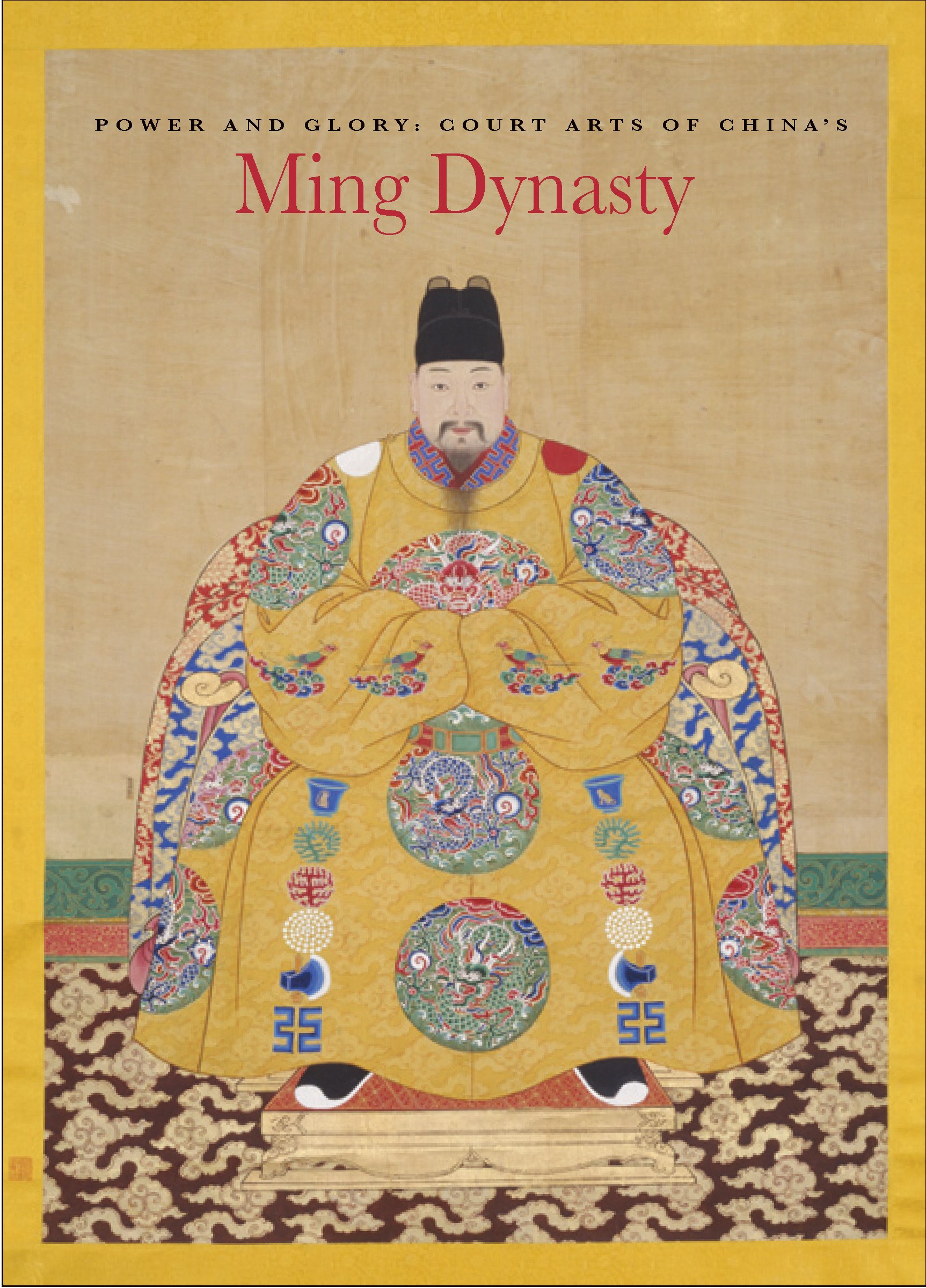 Download Power and Glory: Court Arts of China's Ming Dynasty pdf epub