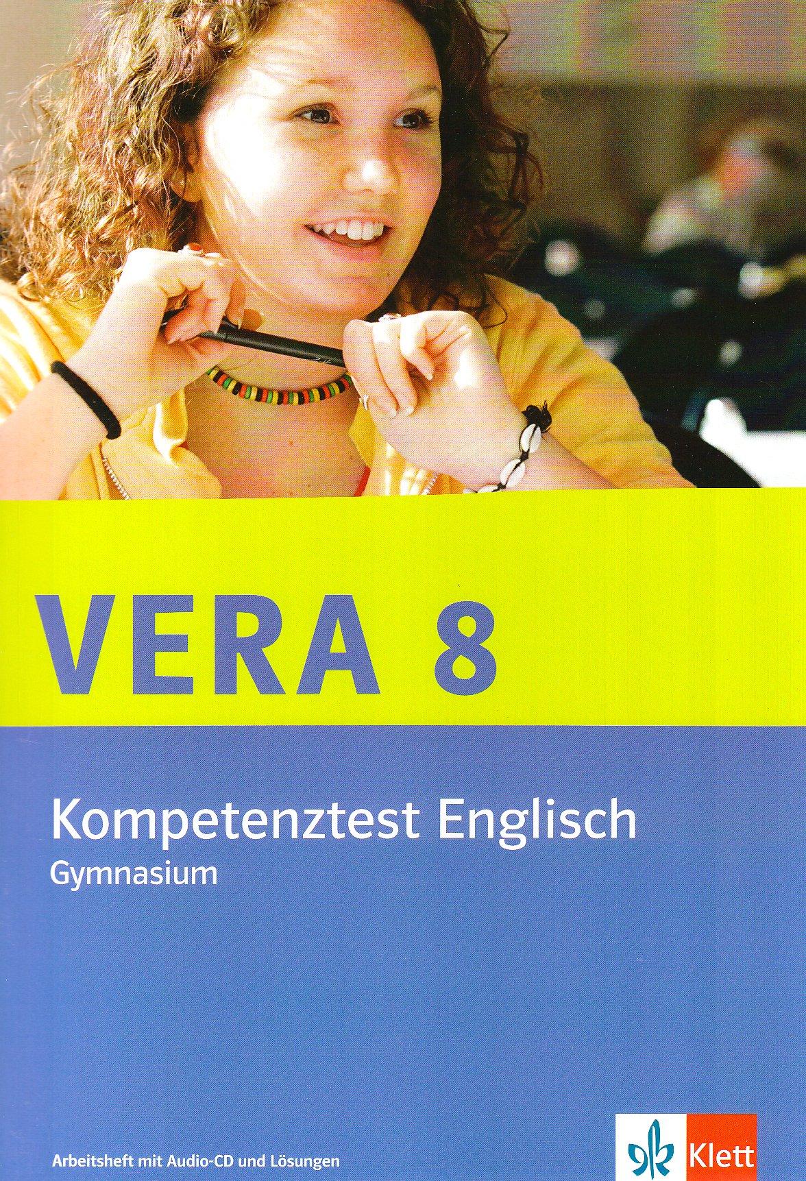 VERA 8 / Kompetenztest Englisch (Gymnasium): Arbeitsheft mit Audio-CD und Lösungen