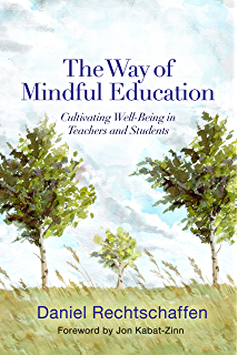 Amazon mindfulness for teachers simple skills for peace and the way of mindful education cultivating well being in teachers and students norton fandeluxe Images