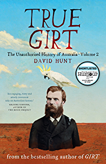 Amazon girt the unauthorised history of australia ebook david true girt the unauthorised history of australia volume 2 fandeluxe Choice Image