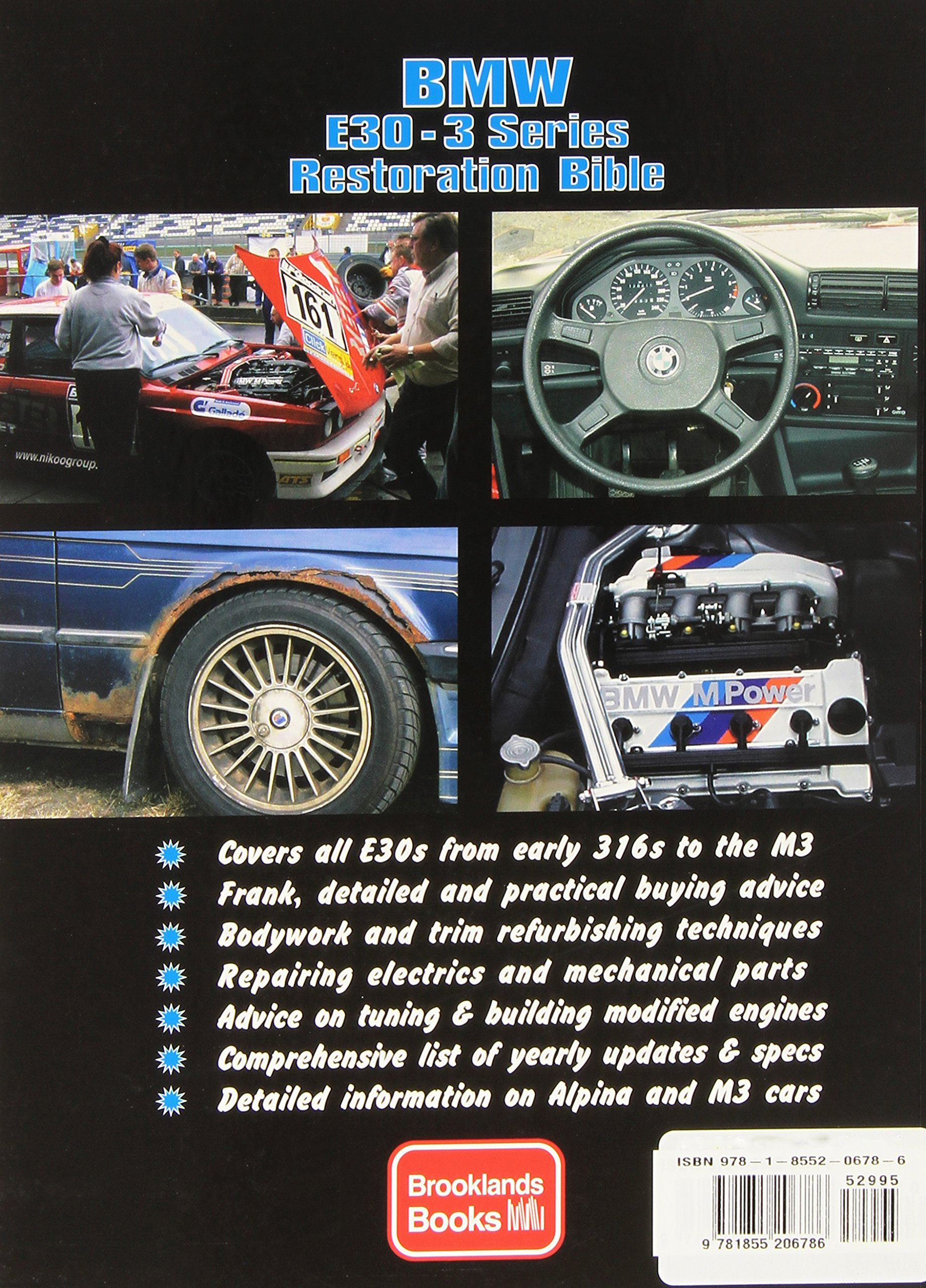 BMW E30-3 Series Restoration Bible (Brooklands Books): Andrew Everett:  9781855206786: Amazon.com: Books