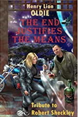 The End Justifies the Means Kindle Edition