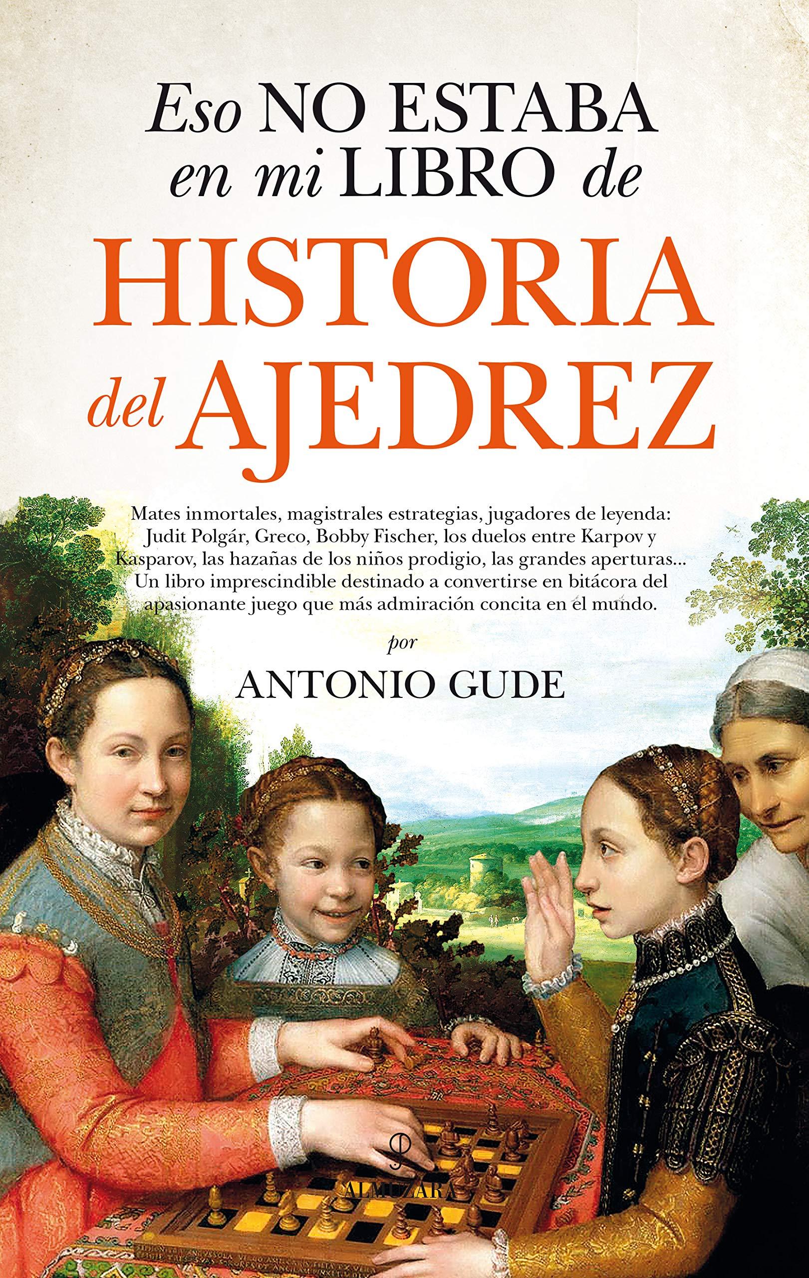 Eso no estaba en mi libro de historia del ajedrez: Amazon.es: Gude ...