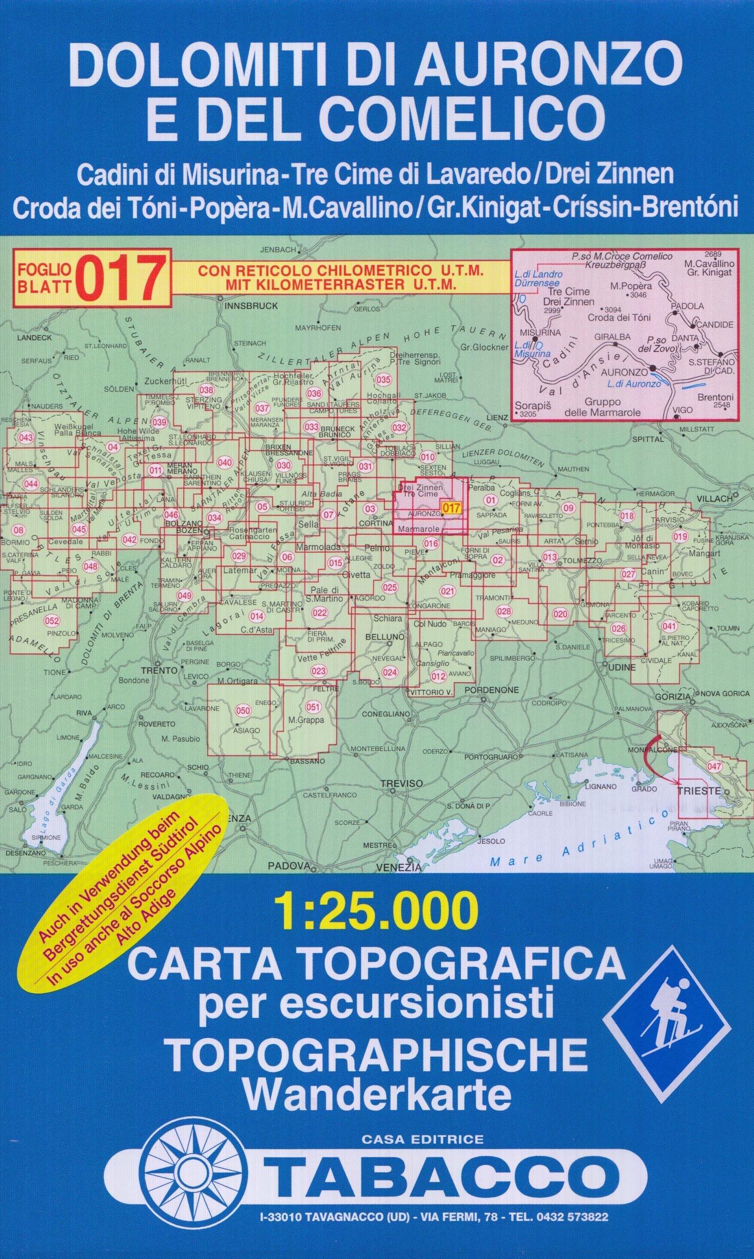 Dolomiti D'Auronzo e del Comelico: Wanderkarte Tabacco 017. 1:25000