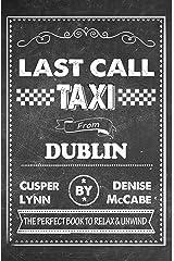 Last Call Taxi From Dublin Kindle Edition