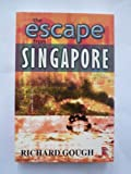 The Escape from Singapore