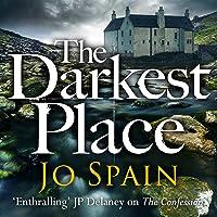 The Darkest Place: An Inspector Tom Reynolds Mystery, Book 4